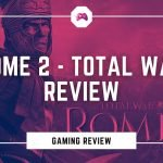 Rome 2 - Total War Review