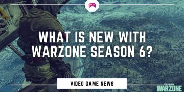 What Is New With Warzone Season 6