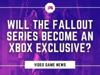 Will The Fallout Series Become An Xbox Exclusive