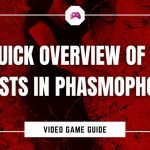 A Quick Overview Of The Ghosts In Phasmophobia