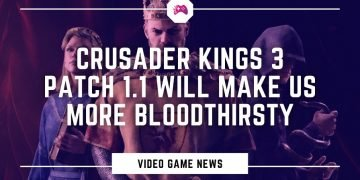 Crusader Kings 3 Will Make Us More Bloodthirsty