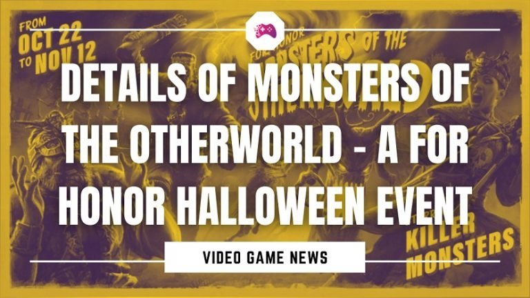 Details Of Monsters Of The Otherworld- A For Honor Halloween Event