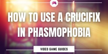 How To Use A Crucifix In Phasmophobia
