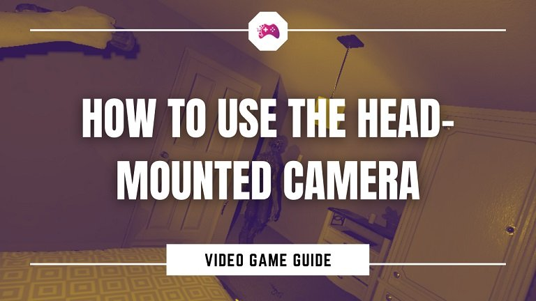 How To Use The Head-Mounted Camera In Phasmophobia