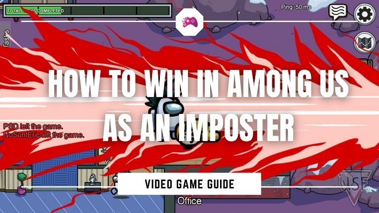 How to Win In Among Us As an Impostor