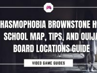 Phasmophobia Brownstone High School Map, Tips, And Ouija Board Locations Guide