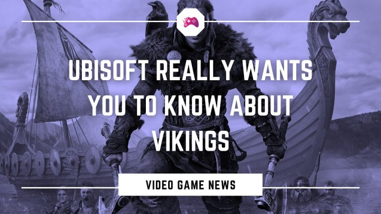 Ubisoft Really Wants You To Know About Vikings