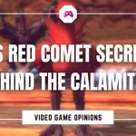 Was Red Comet Secretly Behind The Calamity