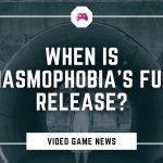 When Is Phasmophobia's Full Release