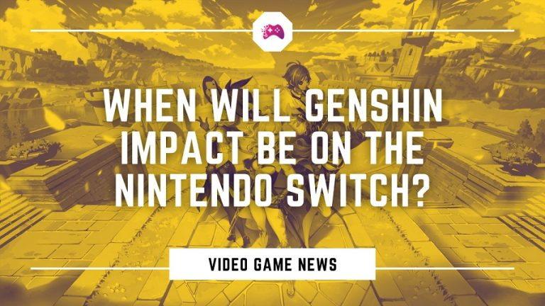 When Will Genshin Impact Be On The Nintendo Switch