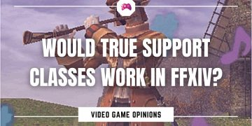 Would True Support Classes Work In Final Fantasy XIV