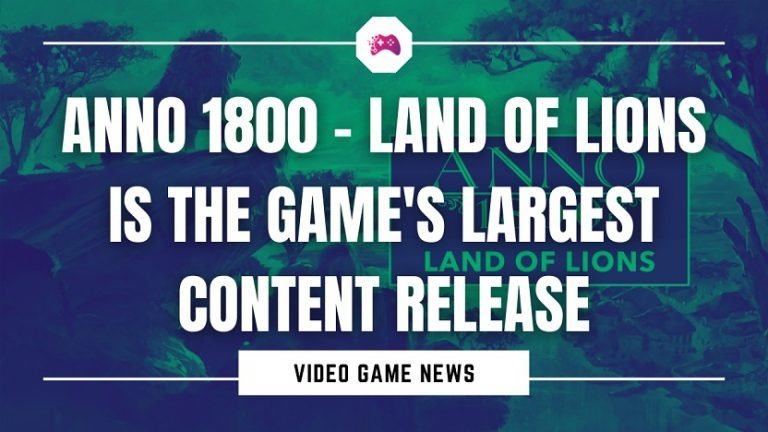 Anno 1800 - Land Of Lions Is The Game's Largest Content Release