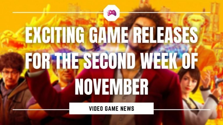 Exciting Game Releases For The Second Week Of November
