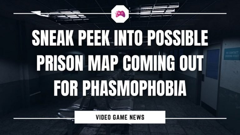 Sneak Peek Into Possible Prison Map Coming Out For Phasmophobia