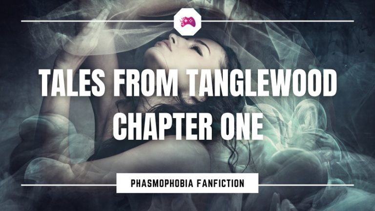 Tales From Tanglewood Chapter 1