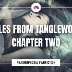 Tales From Tanglewood Chapter 2