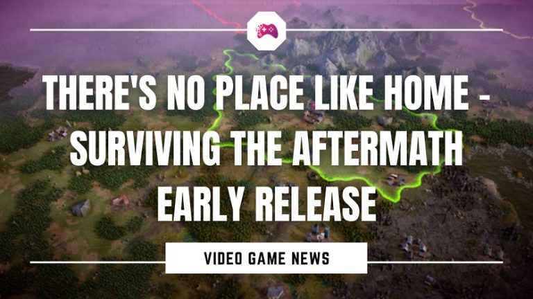There's No Place Like Home - Surviving The Aftermath Early Release