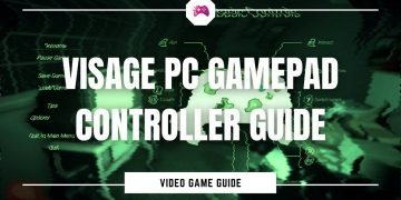 Visage PC Gamepad Controller Guide