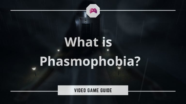 What Is Phasmophobia Game