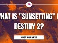 "What Is ""Sunsetting"" In Destiny 2"