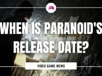 When Is Paranoid's Release Date