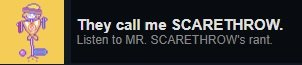 Call me Mr Scarethrow Omori