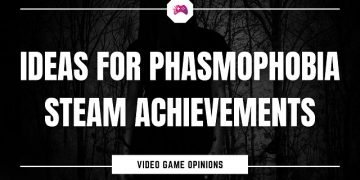 Ideas For Phasmophobia Steam Achievements