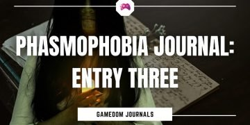 Phasmophobia Journal Entry Three