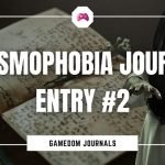 Phasmophobia Journal Entry Two