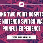Playing Two Point Hospital On The Nintendo Switch Was A Painful Experience