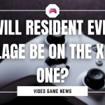 Will Resident Evil Village Be On The Xbox One