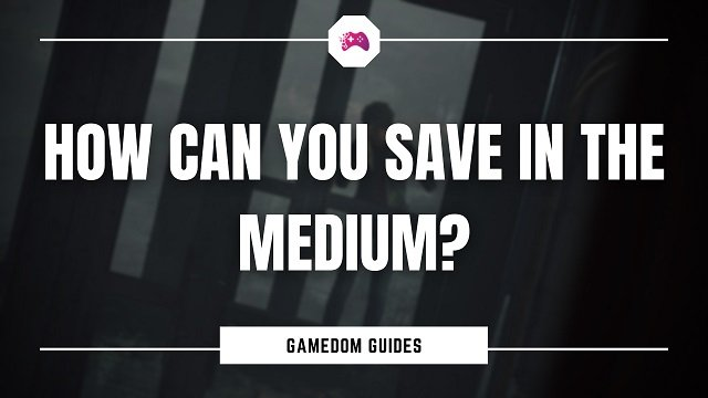 How Can You Save In The Medium