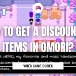 How To Get A Discount On Items In Omori