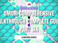 Omori Comprehensive Walkthrough Complete Guide Part Six