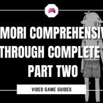 Omori Comprehensive Walkthrough Complete Guide Part Two