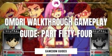 Omori Walkthrough Gameplay Guide Part Fifty-Four