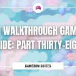 Omori Walkthrough Gameplay Guide Part Thirty-Eight