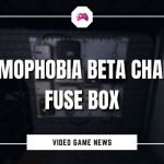 Phasmophobia Beta Changes Fuse Box