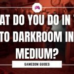 What Do You Do In The Photo Darkroom In The Medium