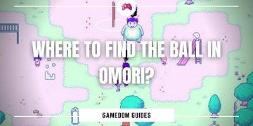 Where To Find The Ball In Omori