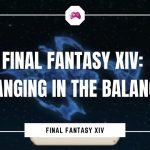 Final Fantasy XIV Hanging In The Balance