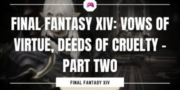 Final Fantasy XIV Vows of Virtue, Deeds Of Cruelty - Part Two