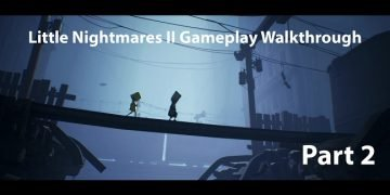 Little Nightmares II Gameplay Walkthrough Video - Part Two Small