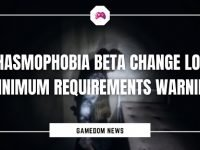 Phasmophobia Beta Change Log Minimum Requirements Warning