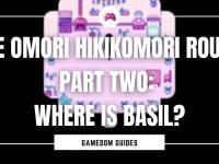 The Omori Hikikomori Route Part Two Where Is Basil