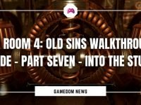 The Room 4 Old Sins Walkthrough Guide – Part Seven - Into The Study