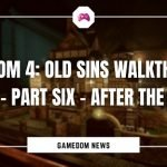 The Room 4 Old Sins Walkthrough Guide – Part Six - After The Foyer