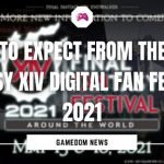 What To Expect From The Final Fantasy XIV Digital Fan Festival 2021