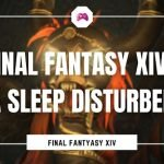 Final Fantasy XIV - A Sleep Disturbed