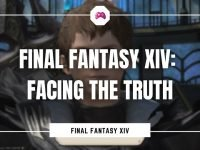 Final Fantasy XIV - Facing The Truth